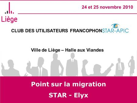 Point sur la migration STAR - Elyx.