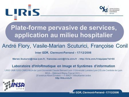 Plate-forme pervasive de services, application au milieu hospitalier