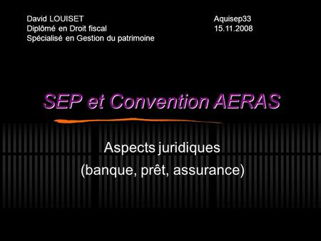 SEP et Convention AERAS