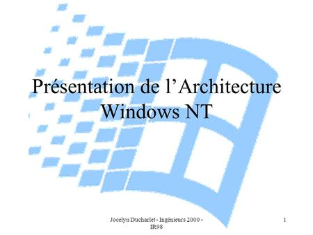 Présentation de l'Architecture Windows NT