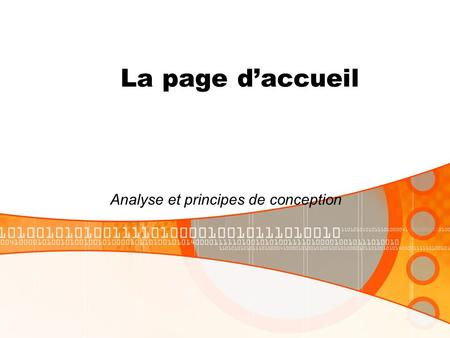 La page daccueil Analyse et principes de conception.
