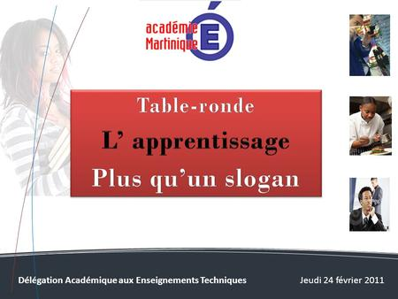 L' apprentissage Plus qu'un slogan