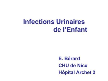 Infections Urinaires de l'Enfant