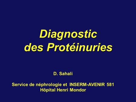 Diagnostic des Protéinuries