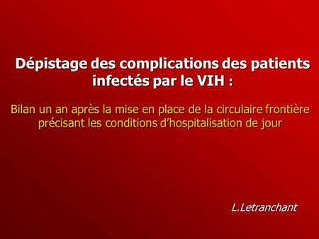 Dépistage des complications des patients infectés par le VIH :