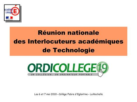 Réunion nationale des Interlocuteurs académiques de Technologie