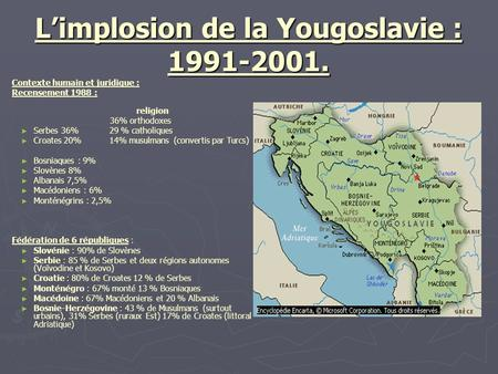 L'implosion de la Yougoslavie :