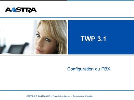 TWP 3.1 Configuration du PBX.