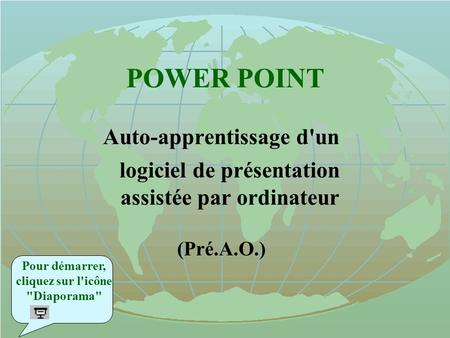 POWER POINT Auto-apprentissage d'un