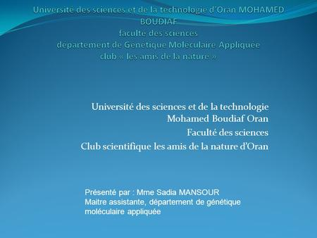 Université des sciences et de la technologie Mohamed Boudiaf Oran