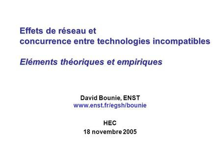 David Bounie, ENST  HEC 18 novembre 2005