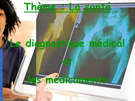 Le diagnostique médical