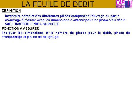 LA FEUILE DE DEBIT DEFINITION