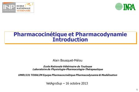 Pharmacocinétique et Pharmacodynamie Introduction