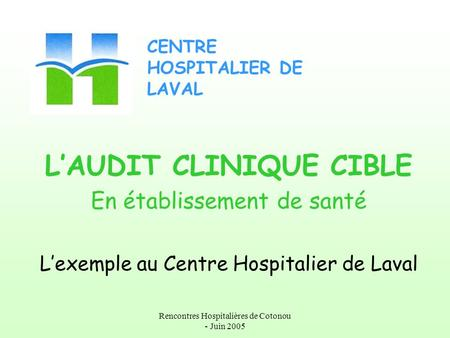 L'AUDIT CLINIQUE CIBLE