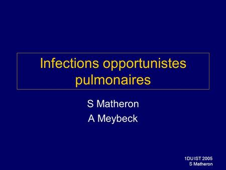 Infections opportunistes pulmonaires
