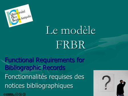Le modèle FRBR Functional Requirements for Bibliographic Records