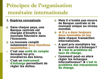 Principes de l'organisation monétaire internationale