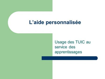 Usage des TUIC au service des apprentissages
