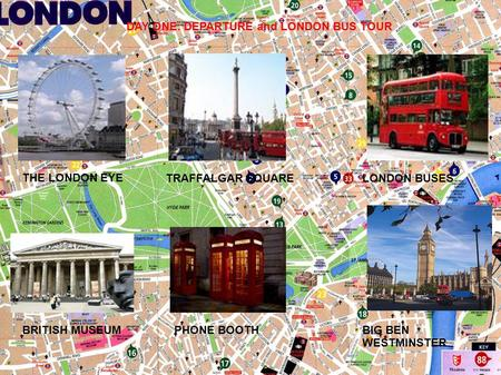 DAY ONE: DEPARTURE and LONDON BUS TOUR