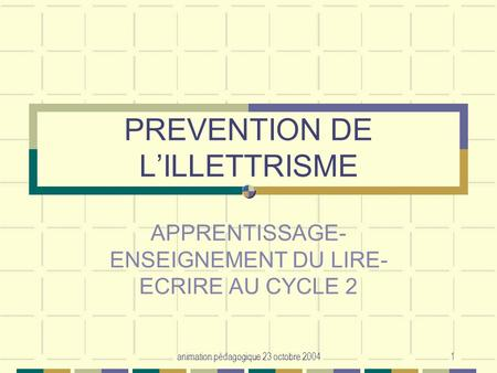 PREVENTION DE L'ILLETTRISME