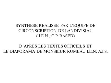 SYNTHESE REALISEE PAR L'EQUIPE DE CIRCONSCRIPTION DE LANDIVISIAU