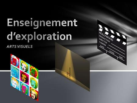 Enseignement d'exploration