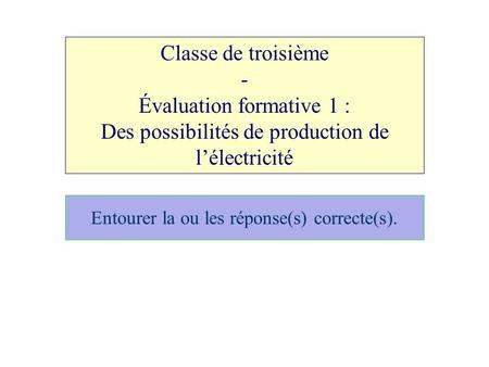 Évaluation formative 1 :