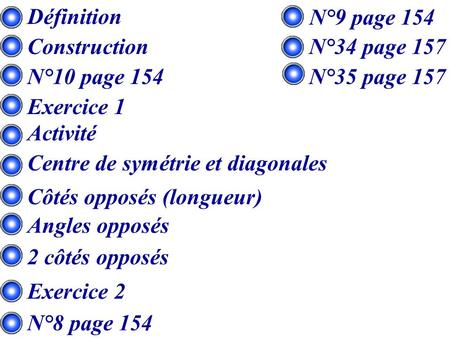 Définition N°9 page 154 Construction N°34 page 157 N°10 page 154
