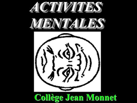 ACTIVITES MENTALES Collège Jean Monnet Question 1 Intercaler un nombre entre 78,5 et 78,6.
