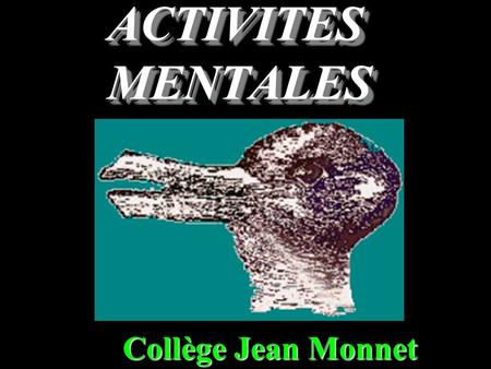 ACTIVITES MENTALES Collège Jean Monnet Question 1 Convertir : 750 mL = ……….. L.