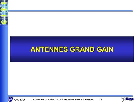 ANTENNES GRAND GAIN.
