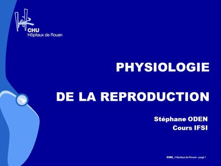 PHYSIOLOGIE DE LA REPRODUCTION