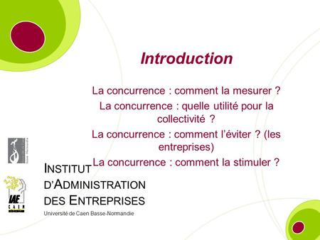Introduction La concurrence : comment la mesurer ?