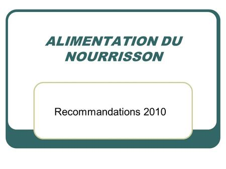 ALIMENTATION DU NOURRISSON