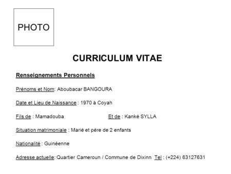 PHOTO CURRICULUM VITAE Renseignements Personnels