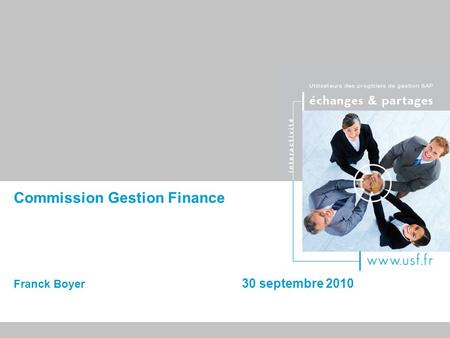 Commission Gestion Finance Franck Boyer 30 septembre 2010