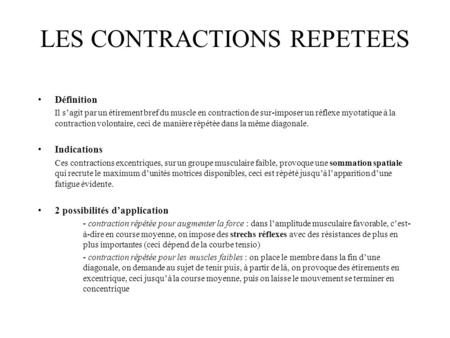 LES CONTRACTIONS REPETEES