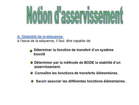 Notion d'asservissement