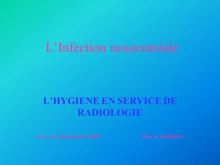L'Infection nosocomiale