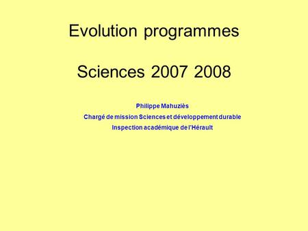 Evolution programmes Sciences