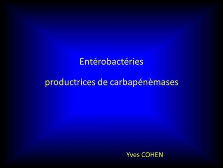 productrices de carbapénèmases