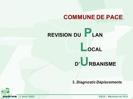 LOCAL COMMUNE DE PACE REVISION DU PLAN D'URBANISME