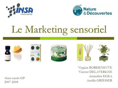 Le Marketing sensoriel