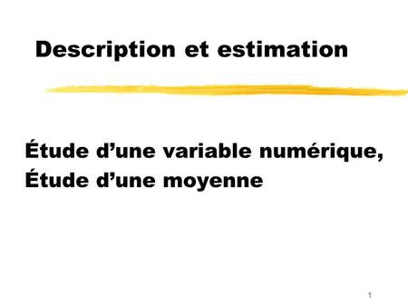 Description et estimation