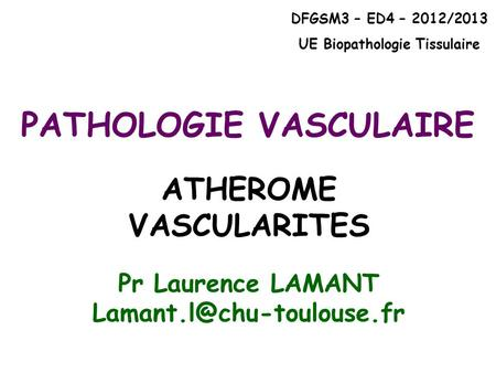 ATHEROME VASCULARITES