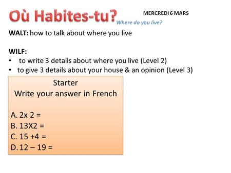 Write your answer in French