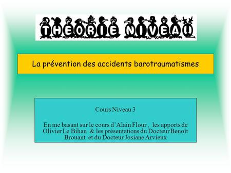 La prévention des accidents barotraumatismes