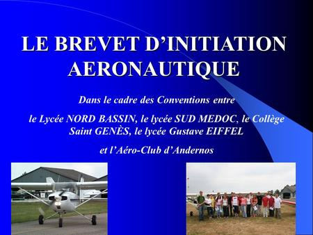 LE BREVET D'INITIATION AERONAUTIQUE