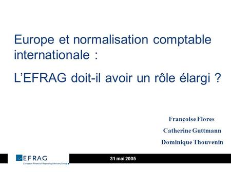 Europe et normalisation comptable internationale :